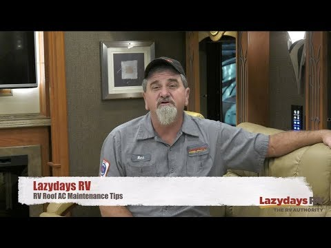 RV Maintenance Tips for Maintaining Your Roof AC   Lazydays RV