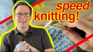 Speed Knitting: How To Speed Knit and Speed Purl