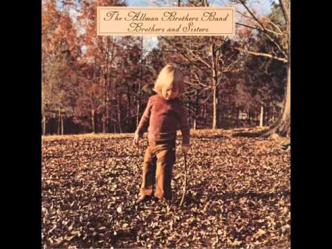 Allman Brothers - Brothers and Sisters - FULL ALBUM - HQ 320