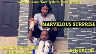 MARVELOUS SURPRISE (Family The Honest Comedy Episode 192)