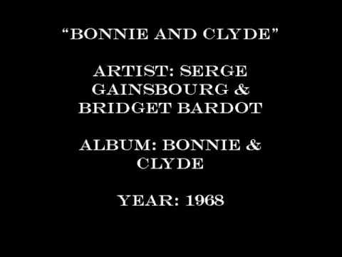 Serge Gainsbourg & Brigitte Bardot - Bonnie & Clyde