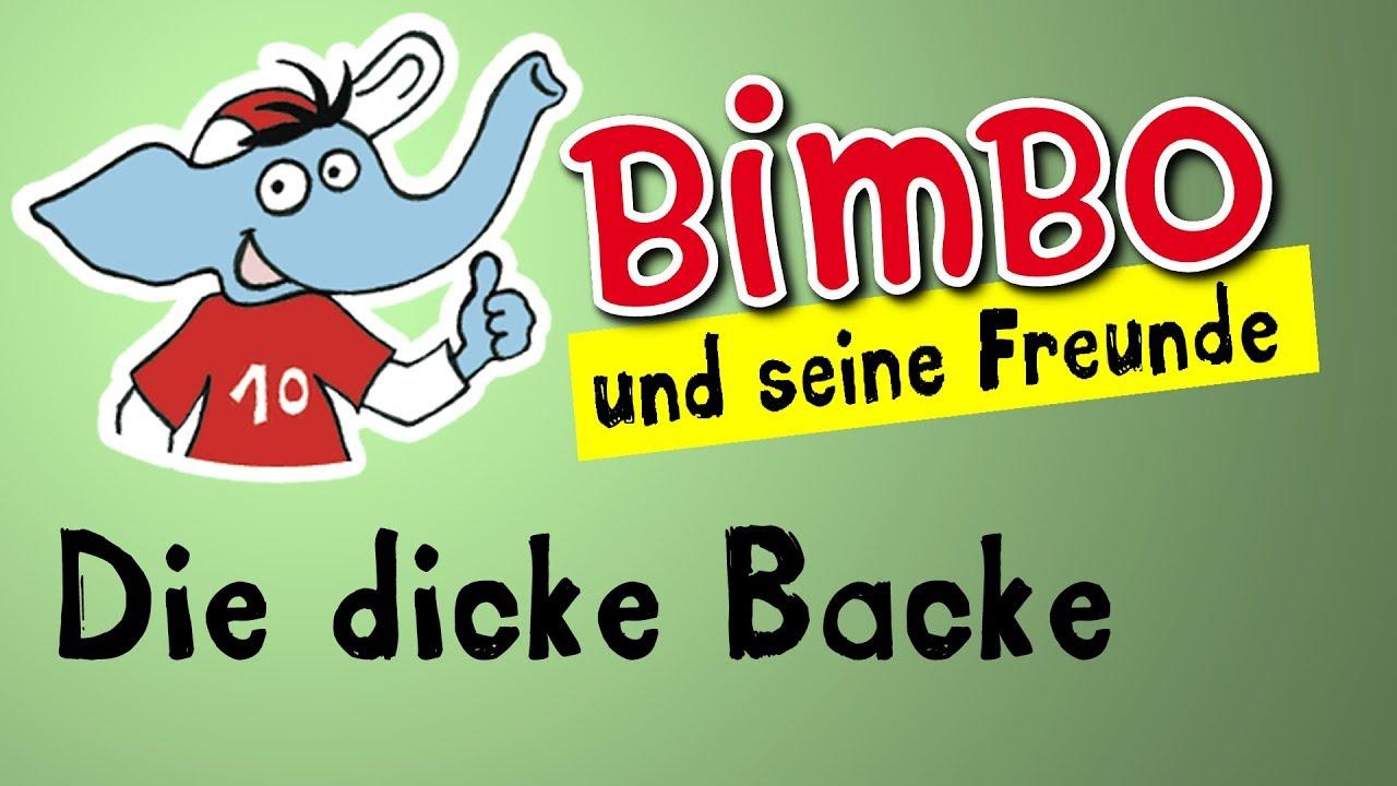 dicke backe