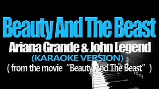 Video BEAUTY AND THE BEAST - Ariana Grande & John Legend (KARAOKE VERSION) (Beauty And The Beast OST) download MP3, 3GP, MP4, WEBM, AVI, FLV Januari 2018