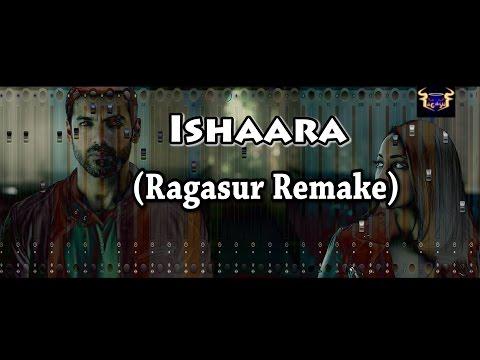 Koi Ishaara - Force 2 | John Abraham, Sonakshi Sinha, Armaan Malik (Cover By Ragasur)
