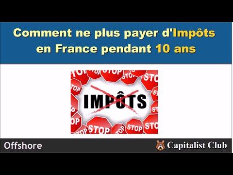Comment Ne Pas Payer D Impots En France Pendant 10 Ans Youtube