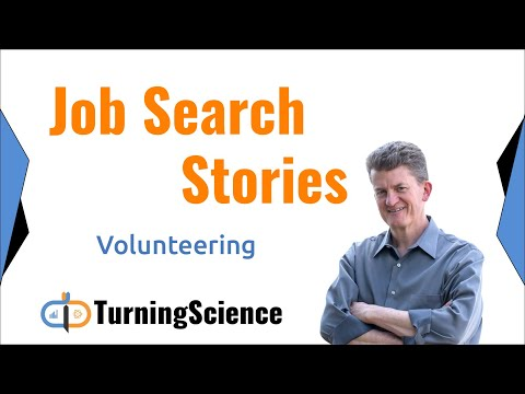 Job Search Stories: Volunteering your time