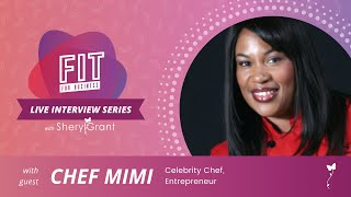 Getting to know celebrity chef and entrepreneur Chef Mimi! | FIT Live Series
