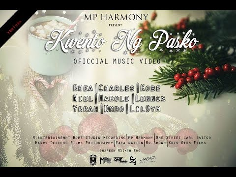 Kwento Ng Pasko-MpHarmony (Official Music Video)