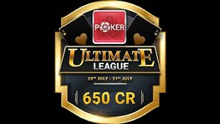 Ultimate League Poker 29th July to 31st July   650 CR Prize Pool   Teen Patti Gold