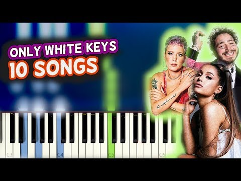 10 Top Songs on Piano : ONLY WHITE KEYS