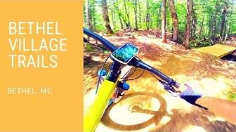 Bethel Village Trails | Bethel, ME August 2018