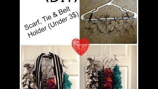 (diy) Scarf,tie & Belt Holder (under 3$)