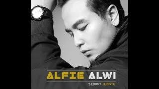 Alfie Alwi - Sedikit Waktu Mp3