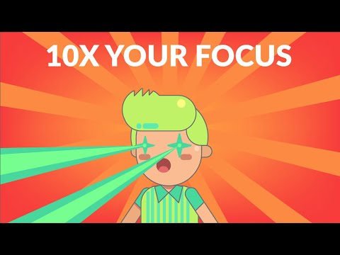 How to 10x Your Focus