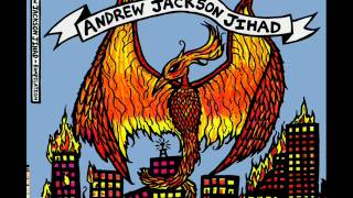 Andrew Jackson Jihad Rompilation Full album MP3