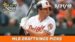 5/31/19 MLB DraftKings Picks - Money Six