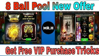 8 Ball Pool Get Free Vip Offer Purchase Free Tricks 👍☺ 100% working