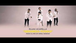 RUJAK ACAPELLA - Indonesia Pusaka (Official Music Video)