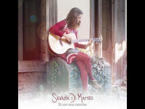 Silvana Di Matteo - Si con una canción (Disco completo 2015)