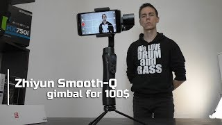 The cheapest stabilizer for the phone | Zhiyun Smooth-Q (Eng Sub)