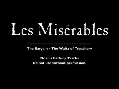 13. The Bargain/The Waltz of Treachery - Les Misérables Backing Tracks (Karaoke/Instrumentals)