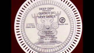 Deep Dish - Sexy Dance (Original Sexy) - 1995