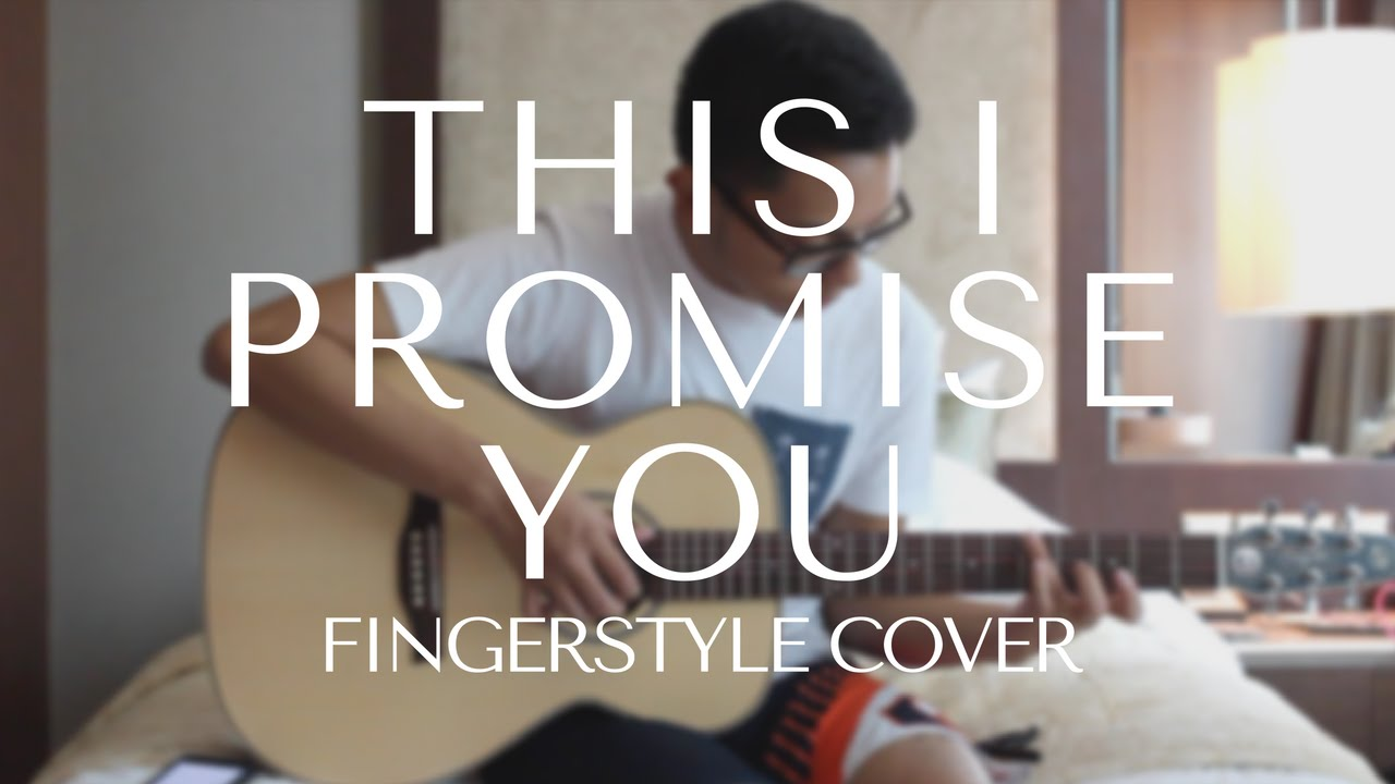 This I Promise You Nsync Fingerstyle Guitar Youtube