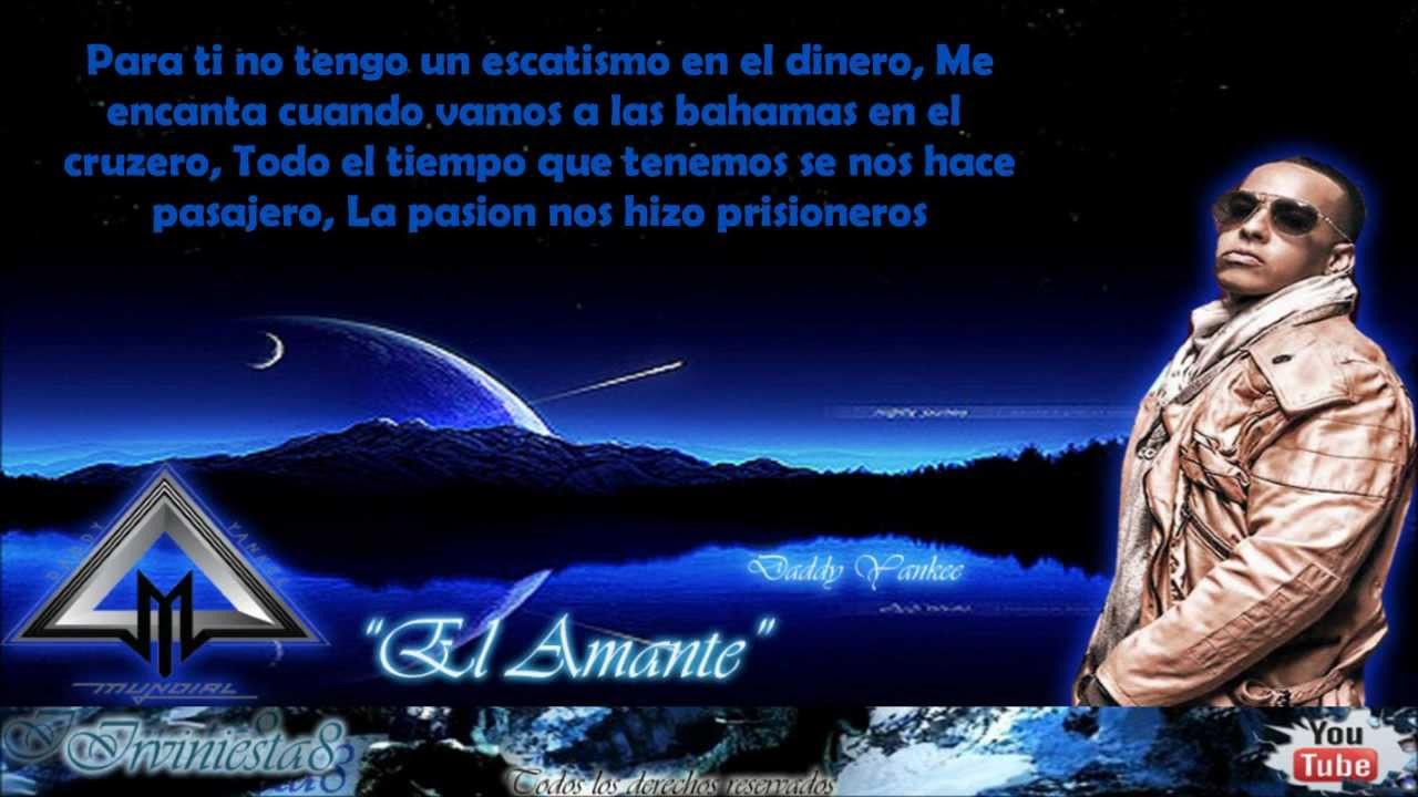 El Amante Letra Daddy Yankee Ft J Alvarez Prestige Youtube