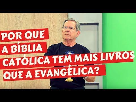 POR QUE A BIBLIA CATOLICA TEM MAIS LIVROS DO QUE A BIBLIA EVANGELICA?