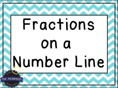 Fractions On A Number Line Mr Pearson Teaches 3rd Grade Youtube
