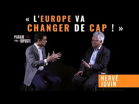 "Hervé Juvin : ""L'Europe va changer de cap"""