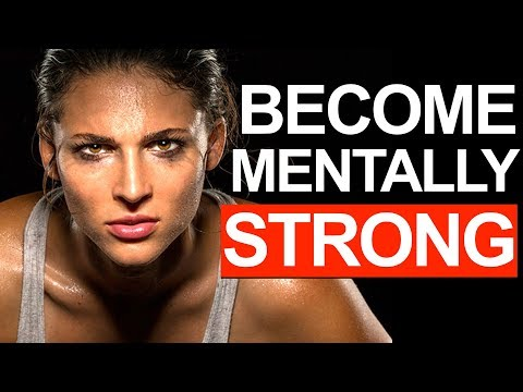 How to Develop Mental Toughness: 3 Secrets of Becoming Mentally Strong