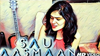 SAU AASMAAN | Baar Baar Dekho | Armaan Malik & Neeti Mohan | Unplugged Cover by Younkers Music