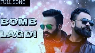 Bomb Lagdi  FULL SONG  Dilpreet Dhillon   Amrit MaanNew Punjabi Song 2017