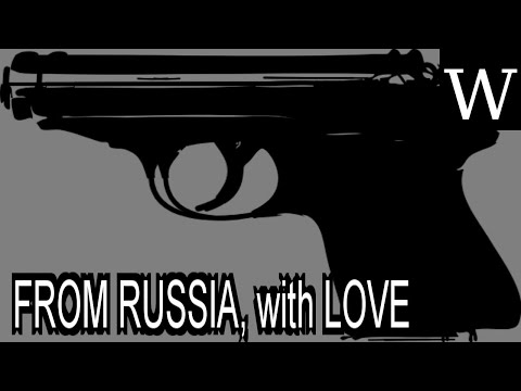 FROM RUSSIA, with LOVE (novel) - WikiVidi Documentary