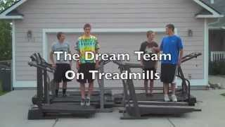 The Dream Team on Treadmills (Here It Goes Again)