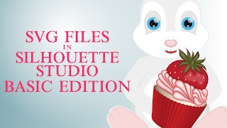 Use SVG Files in Silhouette Studio Basic Edition