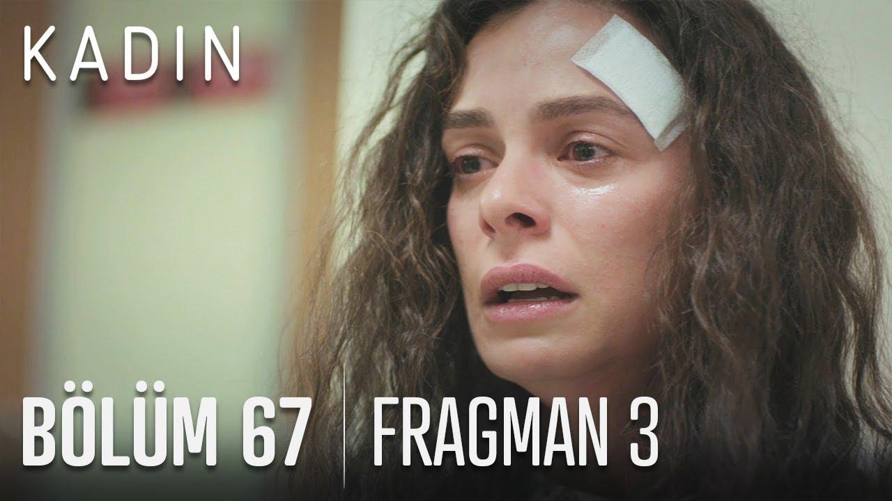Kadın 67. Bölüm 3. Fragman izle