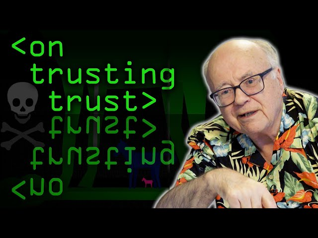 Reflections on Trusting Trust - Computerphile