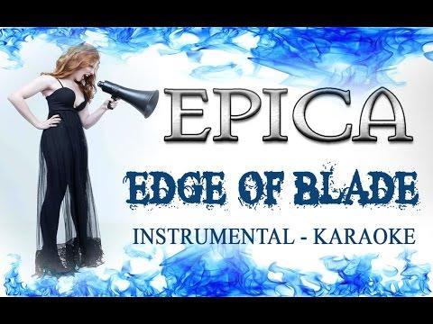 EPICA - EDGE OF BLADE (Instrumental Karaoke)