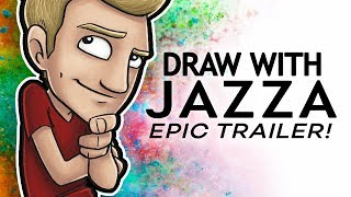 DRAW WITH JAZZA - Epic Montage/Trailer!