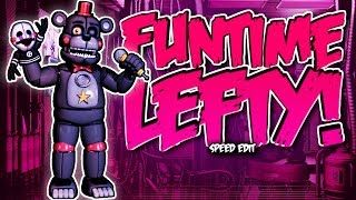 FUNT ME LEFTY FNaF6 Speed Edit