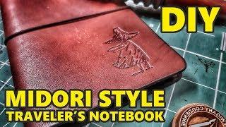 DIY: Jak zrobić notes podróżnika ze skóry - Midori style Traveler's Notebook