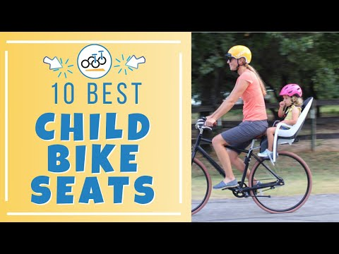 10 Best Child Bike Seats (We Tested them ALL!)
