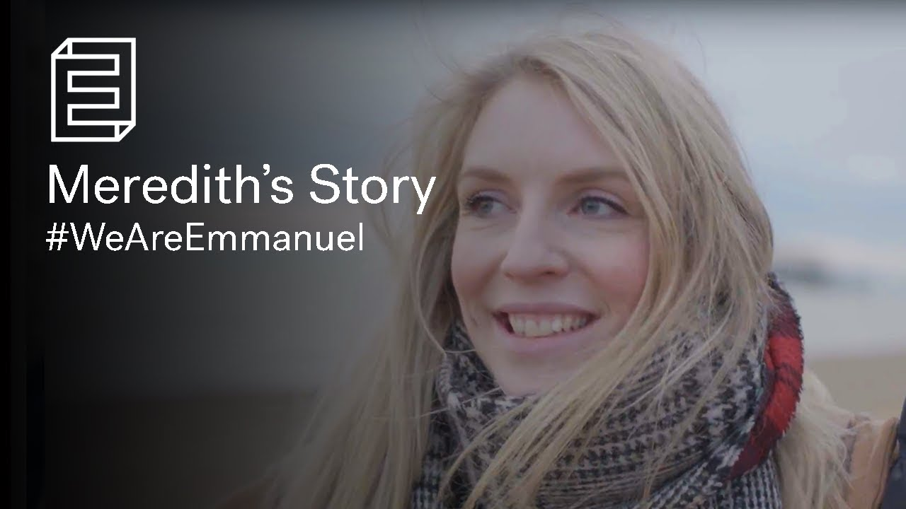Meredith's Story | #WeAreEmmanuel Cover Image