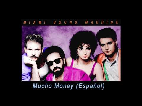 Mucho Money (Español) (Spanish Version) Gloria Estefan & Miami Sound Machine 1985