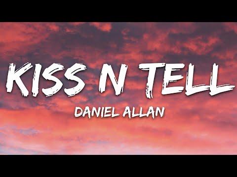 Daniel Allan - Kiss N Tell Feat Perrin Xthona