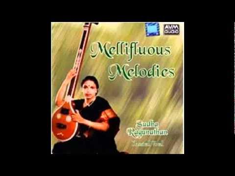 Sudha Ragunathan - Mellifluous Melodies - Needayaradha (Raga Vasantha Bhairavi; Tala Roopakam)
