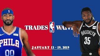NBA Trades and Waives of the Week [JAN 13-19, 2019]