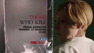 Those Who Kill - Trailer Italiano